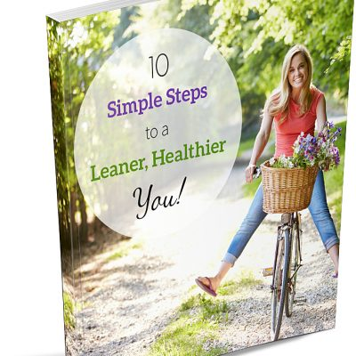 10 Simple Steps To A Leaner Healthier You